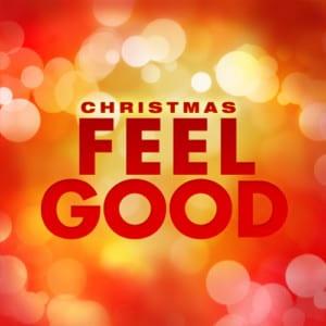 Christmas Feel Good