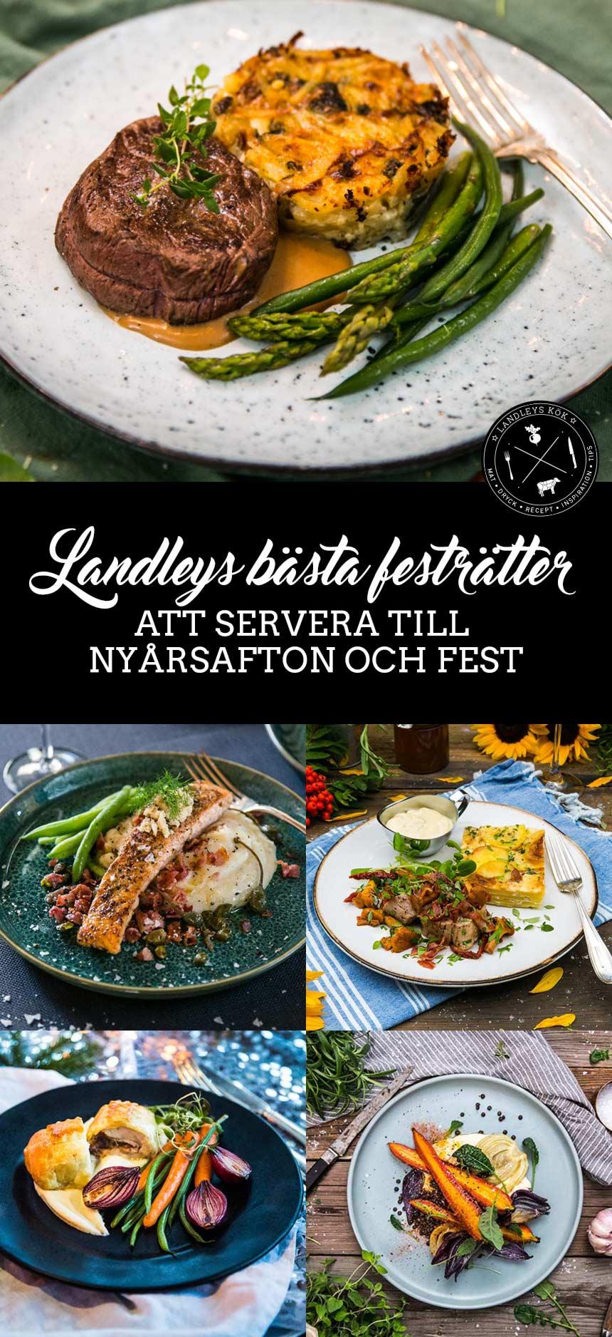 Landleys bästa festrätter att servera till nyårsafton och fest