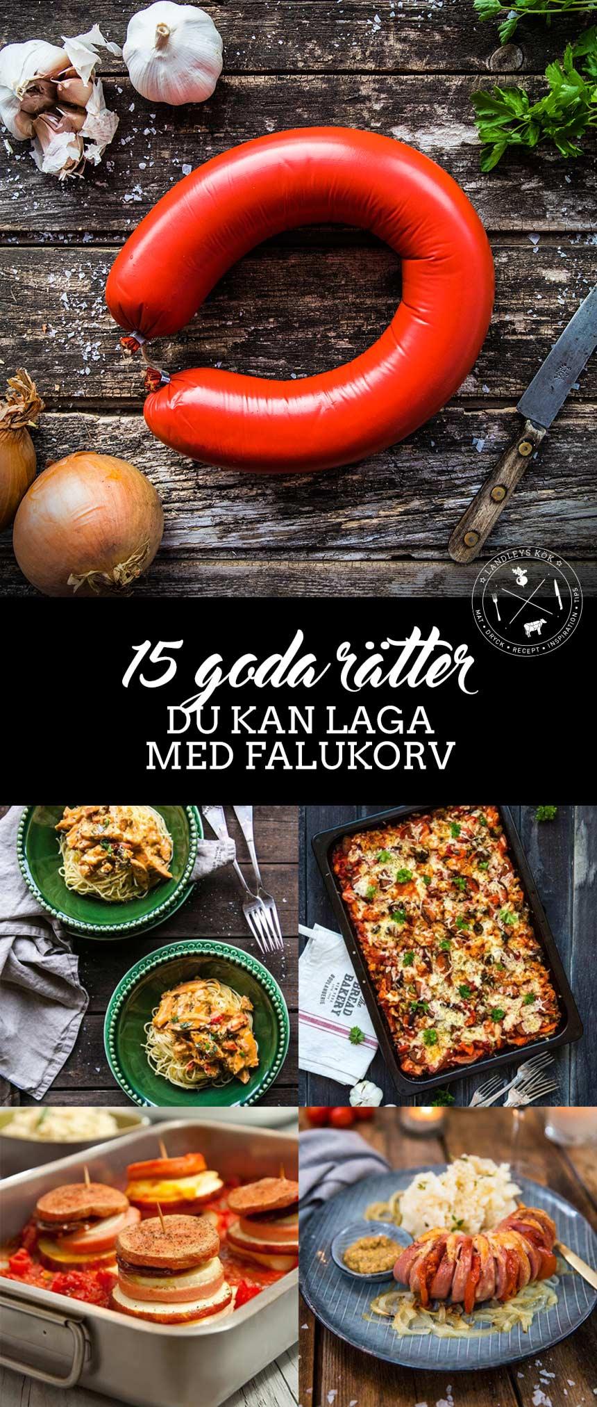15 goda rätter du kan laga med falukorv